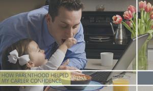 Gaining Career Confidence as a Parent