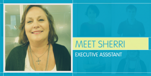 Meet Sherri An Executive Assistant